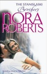 Nora Roberts: The Stanislaski Brothers – Mikhail and Alex