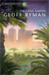 Geoff Ryman: The Child Garden