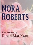 Nora Roberts: The Heart of Devin MacKade