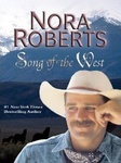 Nora Roberts: Song of the West