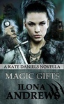 Ilona Andrews: Magic Gifts
