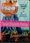 Susan Elizabeth Phillips: Call Me Irresistible