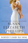 Susan Elizabeth Phillips: Nobody's Baby But Mine