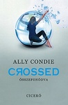 Ally Condie: Crossed