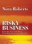 Nora Roberts: Risky Business