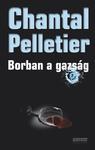 Chantal Pelletier: Borban a gazság