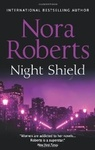 Nora Roberts: Night Shield