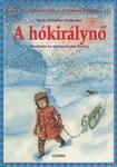 Hans Christian Andersen – Ilse Binting: A hókirálynő