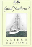 Arthur Ransome: Great Northern?