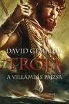 David Gemmell: Trója – A Villámlás Pajzsa