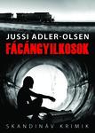 Jussi Adler-Olsen: Fácángyilkosok