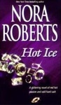 Nora Roberts: Hot Ice