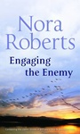 Nora Roberts: Engaging the Enemy