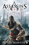 Oliver Bowden: Assassin's Creed – Revelations
