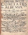 Stehenics János: Threnus inclyti comitatus Albensis,