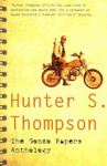 Hunter S. Thompson: The Gonzo Papers Anthology
