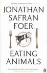 Jonathan Safran Foer: Eating Animals