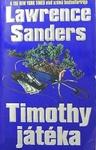 Lawrence Sanders: Timothy játéka