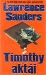 Lawrence Sanders: Timothy aktái