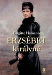 Brigitte Hamann: Erzsébet királyné