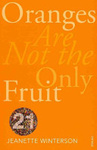 Jeanette Winterson: Oranges Are Not the Only Fruit