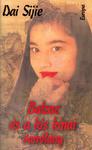 Dai Sijie: Balzac és a kis kínai varrólány