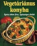 Isa Fuchs Vegetáriánus konyha Egész évben friss, egészséges ételek