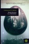 Catherynne M. Valente: Marija Morevna és a Halhatatlan