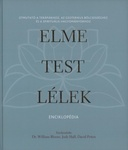 William Bloom – Judy Hall – David Peters: Elme – test – lélek enciklopédia