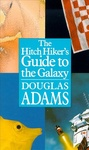 Douglas Adams: The Hitchhiker's Guide to the Galaxy