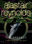 Alastair Reynolds: The Prefect