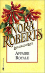 Nora Roberts: Affaire Royale