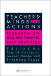 Ingrid Calgren – Gunnar Handal – Sveinung Vaage (szerk.): Teachers' Minds and Actions