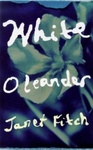 Janet Fitch: White Oleander