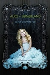 Gena Showalter: Alice in Zombieland