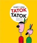 Szabó T. Anna: Tatoktatok