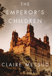 Claire Messud: The Emperor's Children