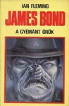 Ian Fleming: James Bond – A gyémánt örök