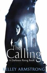 Kelley Armstrong: The Calling
