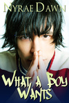 Nyrae Dawn: What A Boy Wants