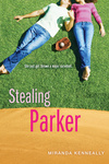 Miranda Kenneally: Stealing Parker