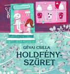 Gévai Csilla: Holdfényszüret