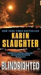 Karin Slaughter: Blindsighted