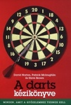 David Norton – Steve Brown – Patrick McLoughlin: A darts kézikönyve