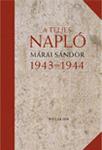 Márai Sándor: A teljes napló 1943–1944