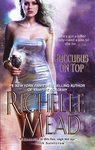 Richelle Mead: Succubus on Top
