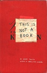 Keri Smith: This Is Not a Book