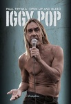 Paul Trynka: Iggy Pop – Open up and Bleed