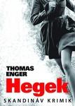 Thomas Enger: Hegek