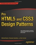 Michael Bowers – Dionysios Synodinos – Victor Sumner: Pro HTML5 and CSS3 Design Patterns